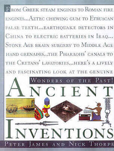 Ancient Inventions Wonders of the past Thorpe Nick J James Peter  Hardc - Leicester, United Kingdom - Ancient Inventions Wonders of the past Thorpe Nick J James Peter  Hardc - Leicester, United Kingdom