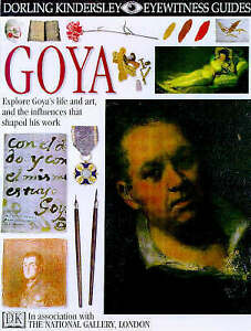 Wright, Patricia, Goya (Eyewitness Guides), Very Good Book