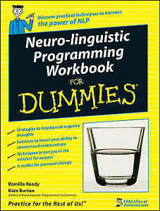 Neuro-linguistic Programming (NLP) Workbook for Dummies, Acceptable, Romilla Rea