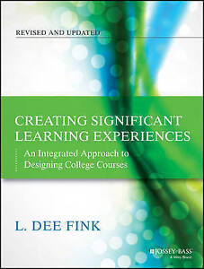 Creating Significant Learning Experiences, L. Dee Fink