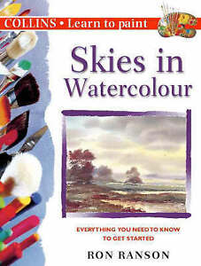USED (GD) Skies in Watercolour (Learn to Paint (Collins)) by Ron Ranson