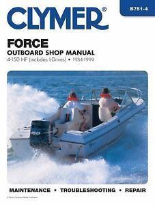 1984 1999 Force Outboard 4 150 Hp Repair Manual 125 120 90