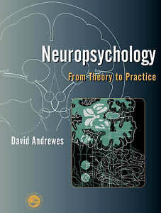 Neuropsychology: From Theory to Practice-ExLibrary