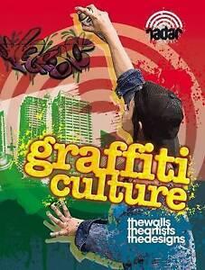 Radar: Art on the Street: Graffiti Culture, Liz Gogerly