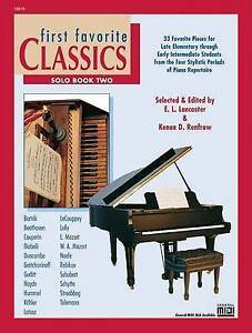 First Favorite Classics, Bk 2: Solo by Alfred Publishing Co., Inc. (Paperback...