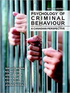 Psychology of Criminal Behaviour A Canadian Perspective 2nd Edition