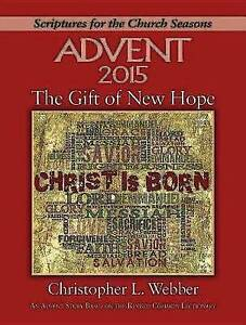The Gift of New Hope - Large Print: An Advent Study Based on the Revised Common