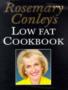 Rosemary Conley's Low Fat Cook Book by Rosemary Conley (Hardback, 1998)