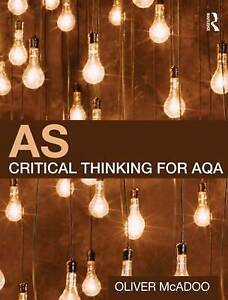 AS Critical Thinking for AQA, McAdoo, Oliver, Very Good condition, Book