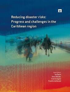 Reducing Disaster Risks: Progress and Challenges in the Caribbean Region: 10 (En