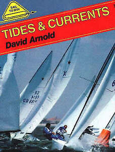 Tides and Currents (Sail to Win), Arnold, David, Used; Good Book