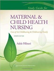 Study Guide to Accompany Maternal and Child Health Nursing