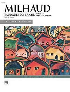 Milhaud -- Saudades Do Brazil by Alfred Publishing Co., Inc. (Paperback /...