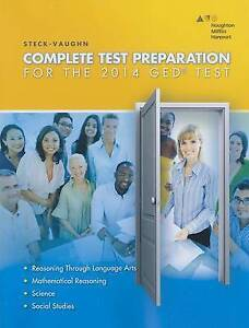 Complete Test Preparation for the 2014 GED Test by Steck-Vaughn Company