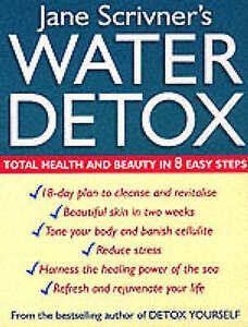 Very Good, Water Detox: Total health and beauty in 8 easy steps: 8 Steps to Tota