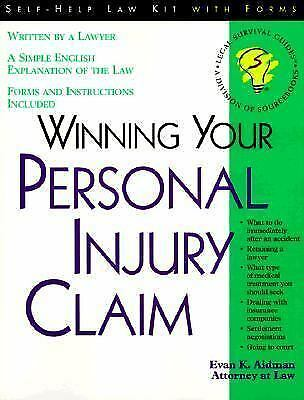 Winning Your Personal Injury Claim: With Sample Forms and Worksheets (-ExLibrary 1