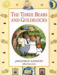 The Three Bears and Goldilocks, Jonathan Langley