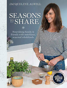 NEW Seasons to Share  By Jacqueline Alwill.