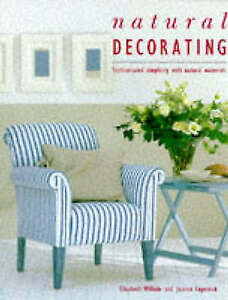 Natural Decorating Book: Sophisticated Simplicity with Natural Materials, Copest