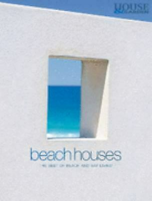 Beach Houses : The Best of Beach and Bay Living by (Best Of Beach House)