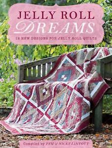 Jelly-Roll-Dreams-12-New-Designs-for-Jelly-Roll-Quilts-by-Pam-Lintott-and