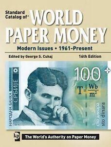 Standard Catalog of World Paper Money: Modern Issues 1961 - Present Standard Ca