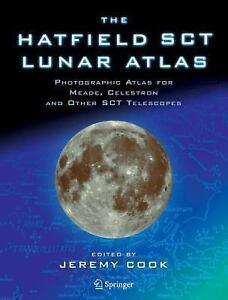 The Hatfield SCT Lunar Atlas: Photographic Atlas for Meade, Celestron -ExLibrary
