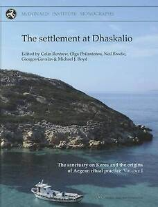 The Settlement at Dhaskalio (Sanctuary on Keros: Excavations at Dhaskalio and Dh