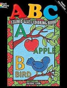 ABC Stained Glass Coloring Book by Freddie Levin (Paperback, 2010)