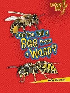 NEW Can You Tell a Bee from a Wasp? (Lightning Bolt Books) by Buffy Silverman
