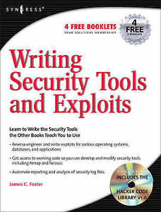 NEW Writing Security Tools and Exploits by James C. Foster