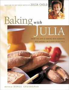 Baking with Julia by Julia Child; Dorie Greenspan