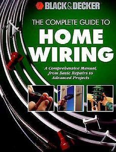 Black & Decker The Complete Guide to Electrical Wiring