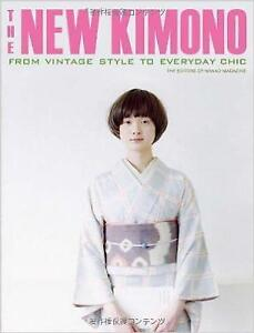 NEW The New Kimono: From Vintage Style to Everyday Chic by Nanao Magazine