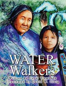 Water Walkers By Trembath, Carol Ann -Hcover