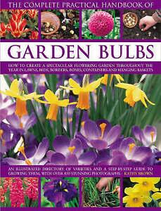 The Complete Practical Handbook of Garden Bulbs: How to create a-ExLibrary