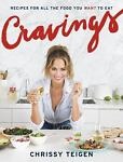Cravings : Recipes for All the Food Y...