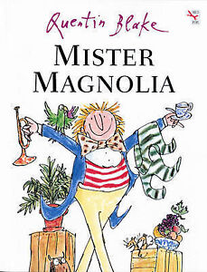 Mister-Magnolia-Quentin-Blake-Used-Good-Book