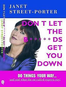 Don't Let the Bds Get You Down, Janet Street-Porter, New Book