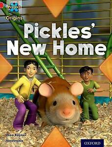 USED (GD) Project X Origins: Red Book Band, Oxford Level 2: Pets: Pickles' New H