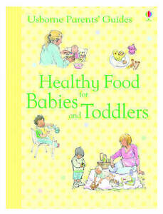 Healthy Food for Babies and Toddlers (Parents' Guides), New, Henny Fordham Book