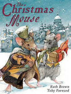 BROWN/FORWARD-CHRISTMAS MOUSE, THE  BOOK NEW