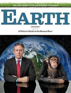 Earth (the Book): A Visitor's Guide to the Human Race. Written and Edited by Jon