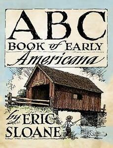 New, ABC Book of Early Americana (Dover Books on Americana), Sloane, Book