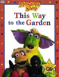 Mopatop Story Book: This Way to the Garden Bk. 3 (Mopatop's Shop), , Very Good B