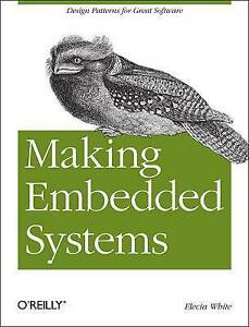 White, Elecia-Making Embedded Systems  BOOK NEW