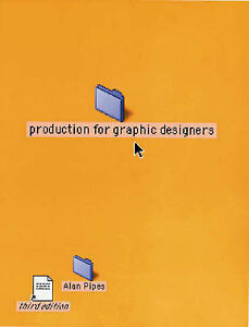 Production for Graphic Designers by Alan Pipes (Hardback, 2001)