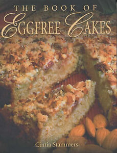 The Book of Egg Free Cakes by C. Stammers (Hardback, 2001)