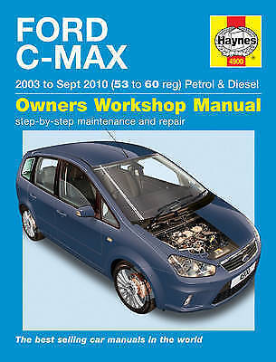 Haynes Manual Ford C-Max 1.6 1.8 2.0 Petrol 1.6 1.8 2.0 Diesel 03-10 (53-60 Reg)