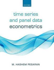 Time Series and Panel Data Econometrics by M. Hashem Pesaran (Paperback, 2015)